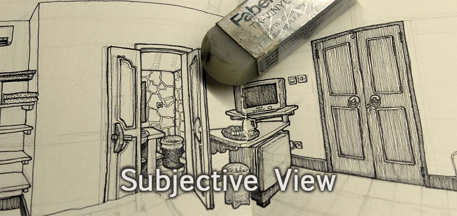 Subjective View drawings